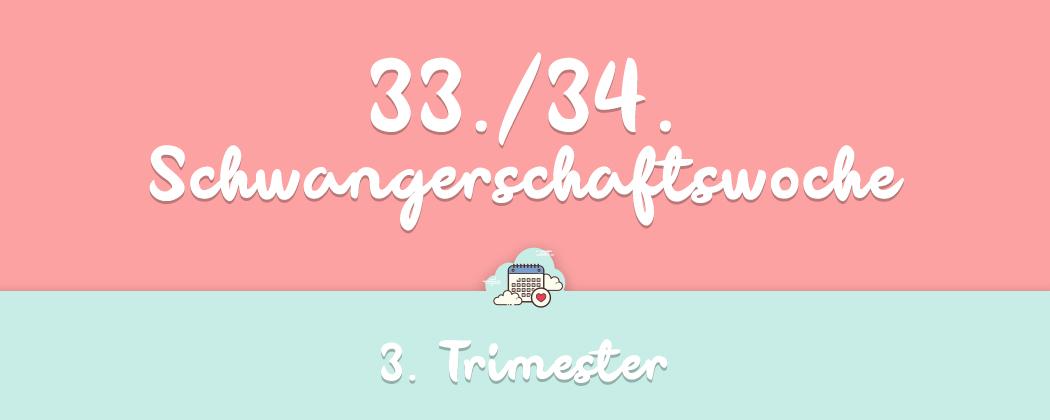 Banner: 33./34. Schwangerschaftswoche