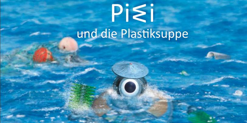 PIWI und die Plastiksuppe GRATIS Publikation