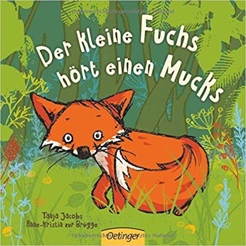 der eine Fuchs hört einen Mucks, das Buch