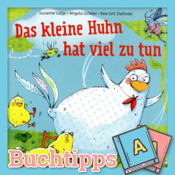 Das kleine Huhn hat viel zu tun Buch-Cover
