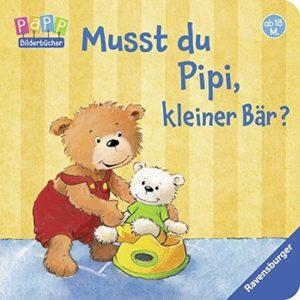 Musst du Pipi kleiner Bär Buch