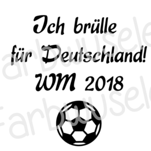 Klebefolie: Ich brülle für Deutschland