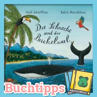Buchtipp: Die Schnecke und der Buckelwal