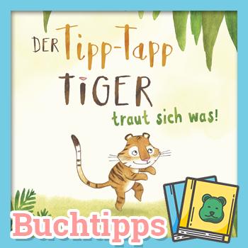 Tipp Tapp Tiger Buchrezens