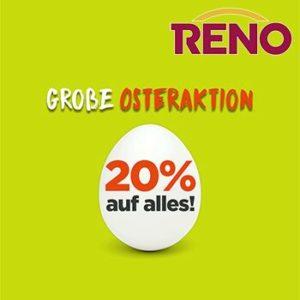 Reno: 20% auf das gesamte Sortiment