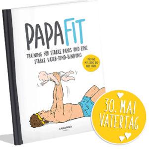 Vatertags-Geschenktipp: PapaFit Trainingsbuch für Vater und Kind!