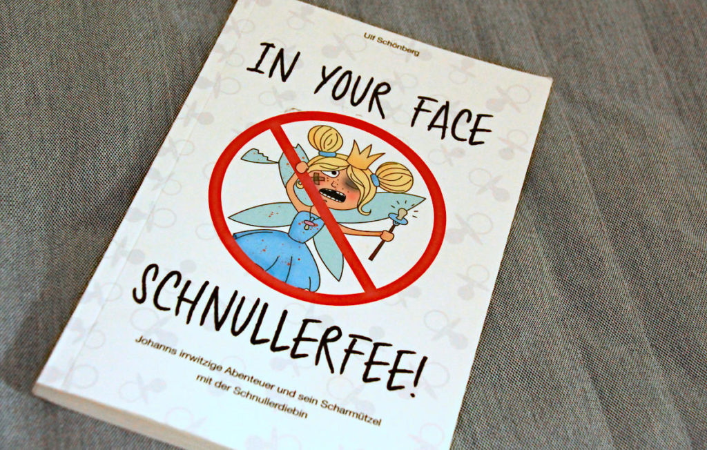 Buch In Your Face Schnullerfee