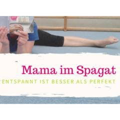 Mama im Spagat Blog