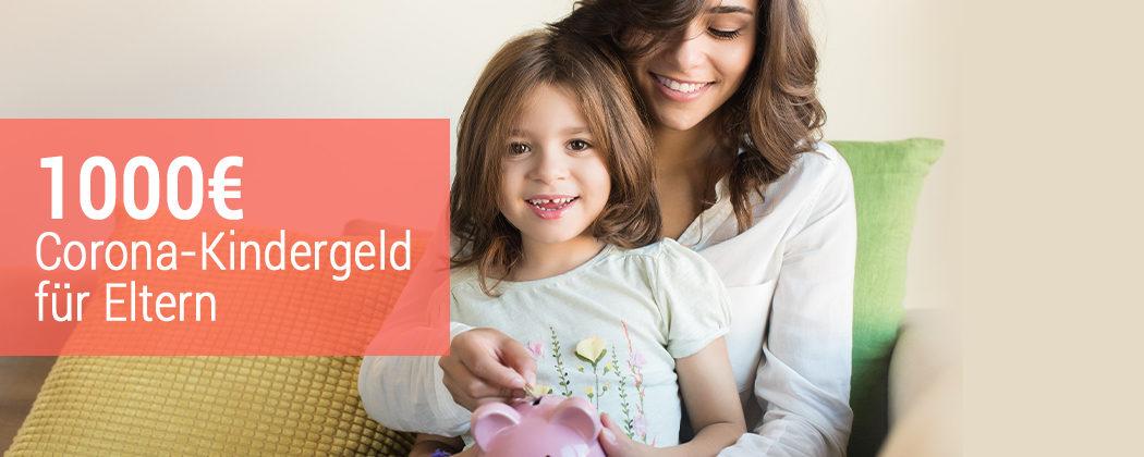 Banner: Hilfe für KiTa-Eltern: 1000€ Corona-Kindergeld