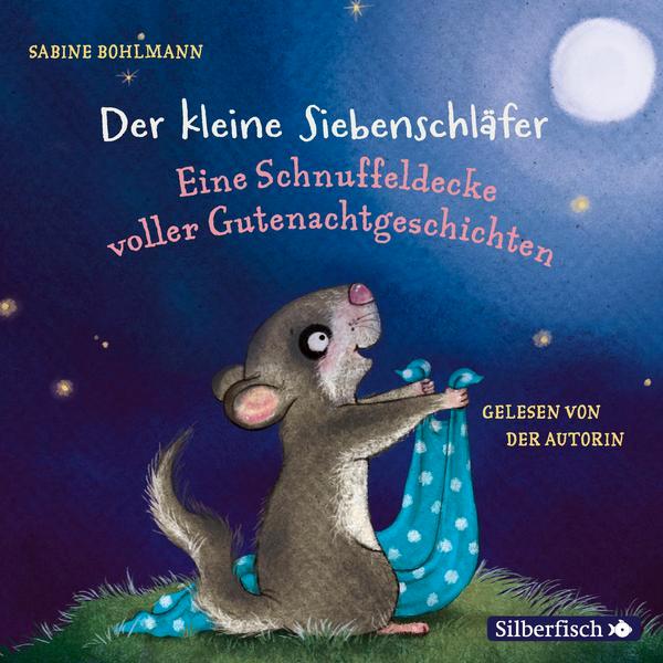 """Hörbuch """"Der kleine Siebenschläfer - Eine Schnuffeldecker voller Gutenachtgeschichten"""""""
