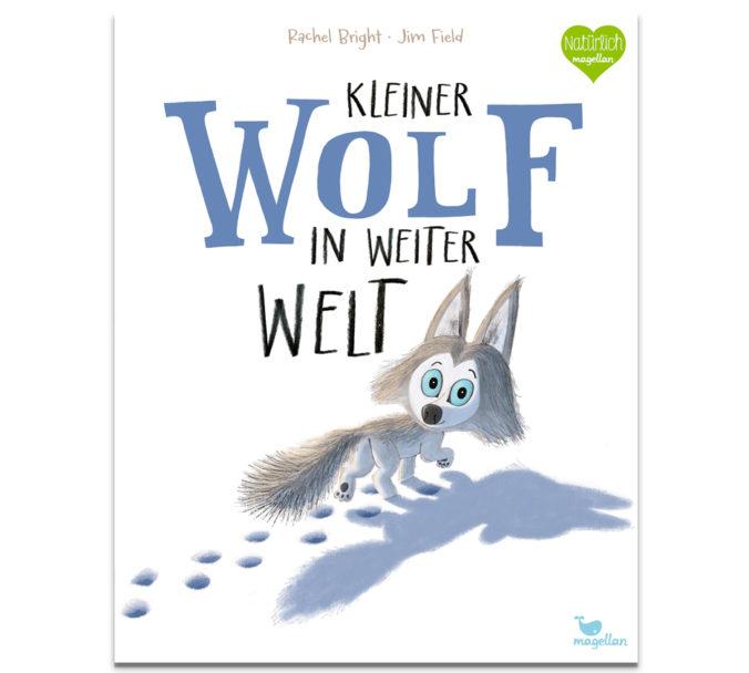 Kinderbuch Kleiner Wolf in weiter Welt