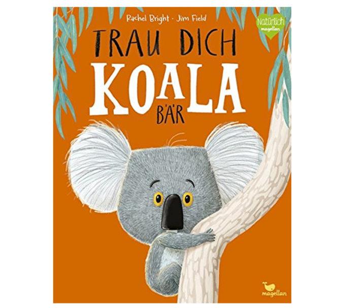 Kinderbuch Trau dich Koalabär