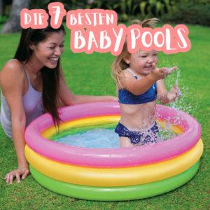Die 7 besten Baby Pools