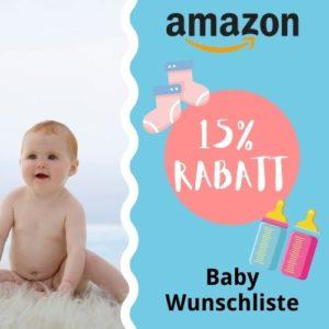 Bis zu 15% Rabatt bei Amazon durch deine Baby Wunschliste